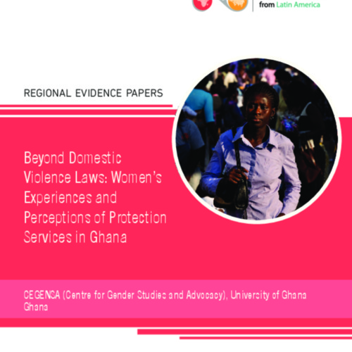 Beyond Domestic Violence Laws: Women's Experiences and Perceptions of Protection Services in Ghana